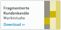 Fragmentierte Kundenkanäle - Marktstudie. Download >>